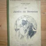 Le Jardin de Berenice Maurice Barres Carte veche - Carte in franceza