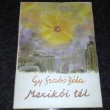 Gy. Szabo Bela - Mexikoi Tel - 1974 - Pictor roman