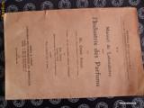 Manuel de Laboratoire pour l` industrie des Parfums- Manual de laborator pentru industria parfumurilor {1926, in limba franceza}