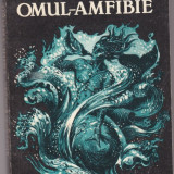 OMUL AMFIBIE, ALEKSANDR BELEAEV, Alta editura