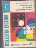 INTRODUCERE IN TEORIA PROBABILITATILOR, RODICA TRANDAFIR, Alta editura