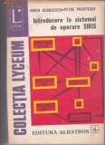 INTRODUCERE IN SISTEMUL DE OPERARE SIRIS, HORIA GEORGESCU, Alta editura