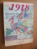 1918 SFARSIT SI INCEPUT DE EPOCA -   C. Grad si V. Ciubota   - 1998, 578 p.