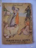 PERIPETIILE ALISEI IN TARA MINUNILOR ANUL 1965 , CONTINE  ILUSTRATII - LEWIS CARROLL