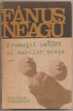 (C1170/1/2) INGERUL A STRIGAT / FRUMOSII NEBUNI AI MARILOR ORASE / SCAUNUL SINGURATATII, FANUS NEAGU, 1991; 3 VOLUME, EDITIE DEFINITIVA NEVARIETUR
