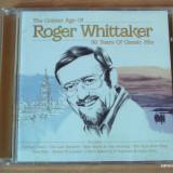 Roger Whittaker - 50 Years Of Classic Hits - Muzica Country