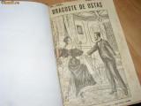 DRAGOSTE DE OSTAS ,Editura Librariei IG.HERTZ,Bucuresti,FASCICOLE  legate intr=o carte