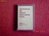 DICTIONAR DE DREPT PROCESUAL CIVIL - MIRCEA N. COSTIN, ION LES, MIRCEA ST. MINEA, DUMITRU RADU