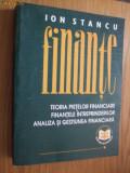 FINANTE  --  ION STANCU  -- [ editia a doua,  1997, 720 p, ]