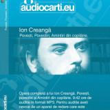 Ion Creanga, opera completa, 10 ore de auditie pe cd mp3