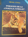 PORNIND DE LA ''CARTILE JUNGLEI''