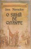 (C1209) O SAMA DE CUVINTE DE ION NECULCE, EDITURA ION CREANGA, BUCURESTI, 1990, CUVANT INAINTE DEGEORGE MUNTEANU, ILUSTRATII DE VALENTIN TANASE, Ion Neculce