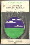 MARCEL PROUST - IN CAUTAREA TIMPULUI PIERDUT