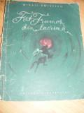Mihail Eminescu, Fat Frumos din lacrima,FORMAT MEDIU,cu ILUSTRATII,1958