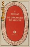 Calistrat Hogas - Pe drumuri de munte, 1988