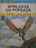 Victor Ion Popa - Sfirleaza cu Fofeaza, 1986
