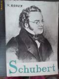 SCHUBERT -V.KONEN, F. Schubert