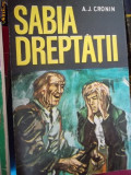 SABIA DREPTATII -A.J.CRONIN, 1971, A.J. Cronin