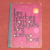 Les Verbes Francais Conjugues Sans Abrevidtions - George I. Ghidu