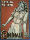 Criminalii-Natalia Scurtu