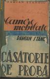 2 carti din 1940 de Damian Stanoiu / CAMERE MOBILATE + CASATORIE DE PROBA