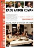 Radu Anton Roman : Mese si obiceiuri romanesti