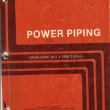 Power piping - ASME code for pressure piping, B31. An american national standard - Carti Mecanica
