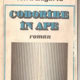 (C1244) COBORIRE IN APE DE VOICU BUGARIU, EDITUTURA MILITARA, BUCURESTI, 1986