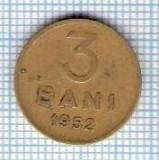 144 Moneda 3 BANI 1952 -starea care se vede -ceva mai buna decat scanarea