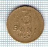 141 Moneda 3 BANI 1952 -starea care se vede -ceva mai buna decat scanarea