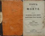 Joanu Papiu , Viata dupa moarte dedusa din misterul fiintei , Cluj , 1870, Alta editura