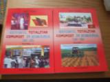 REGIMUL TOTALITAR COMUNIST IN ROMANIA ( 1945 - 1989 ) -- 2 volume  -- Pascu Vasile  -- [2007,  975  p., cu multe imagini in text ], Alta editura