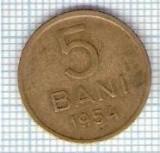 257 Moneda 5 BANI 1954 -starea care se vede -ceva mai buna decat scanarea