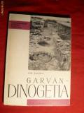 I.Barnea -Garvan-Dinogetia -Colectia Monumentele Patriei 1961