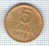279 Moneda 5 BANI 1953 -starea care se vede -ceva mai buna decat scanarea