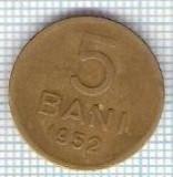 305 Moneda 5 BANI 1952 -starea care se vede -ceva mai buna decat scanarea