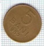 294 Moneda 5 BANI 1957 -starea care se vede -ceva mai buna decat scanarea