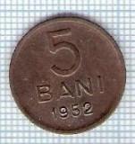 307 Moneda 5 BANI 1952 -starea care se vede -ceva mai buna decat scanarea