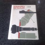 Strunjirea Metalelor - A. Ghilezan - 1972
