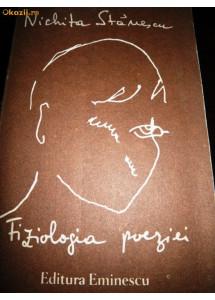 Nichita Stanescu, Fiziologia poeziei, 1990, cu autograf Alexandru Condeescu