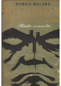 romain rolland - beethoven - marile epoci creatoare - finita comedia
