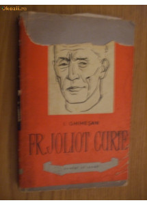 FR. JOLIOT CURIE   -  I. Ghimesan  - [ autograf ]