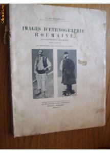 IMAGES D` ETHNOGRAPHIE ROUMAINE    Tache  Papahagi  [ tome premier ] - 1928