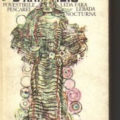 D`annunzio - povestirile pescarei * leda fara lebada * nocturna - Roman, Anul publicarii: 1980