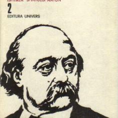 Flaubert - opere vol 2 - Roman, Anul publicarii: 1982