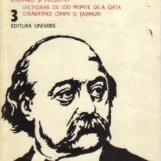 Flaubert - opere vol 3 - Roman, Anul publicarii: 1984