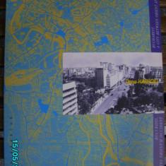 Bucuresti un oras intre Orient si Occident-Dana Harhoiu - Carte Arhitectura