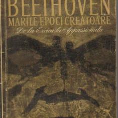 romain rolland - beethoven - marile epoci creatoare - de la eroica la apassionata