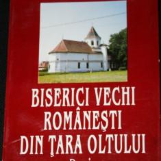 VALERIU LITERAT - BISERICI VECHI ROMANESTI DIN TARA OLTULUI / fagaras - Carte Arhitectura