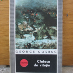 George Cosbuc - Cantece de vitejie - 1972 - Roman